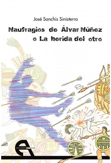 Naufragios de Álvar Núñez o...